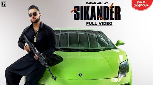 Sikander Lyrics by Karan Aujla
