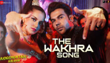 The Wakhra Song Lyrics - Judgemental Hai Kya