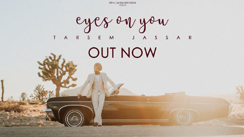Eyes On You Lyrics by Tarsem Jassar