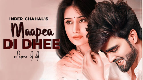 Maapea Di Dhee Lyrics by Inder Chahal