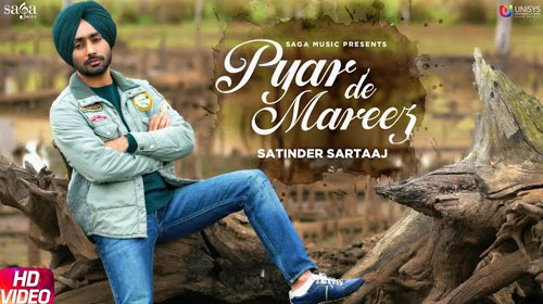 Pyar De Mareez Lyrics by Satinder Sartaaj