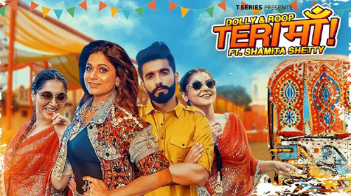 Teri Maa Lyrics feat Shamita Shetty