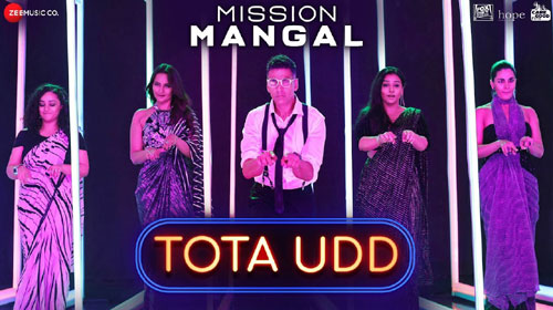 Tota Ud Lyrics from Mission Mangal