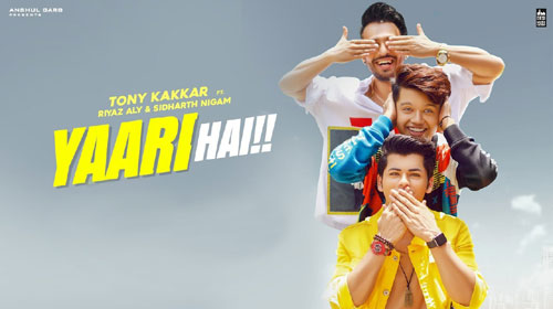 Yaari Hai Lyrics by Tony Kakkar