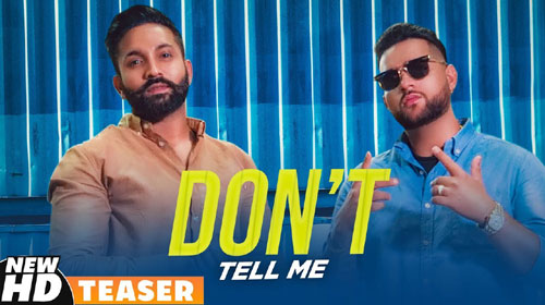 Don't Tell Me Lyrics by Dilpreet Dhillon