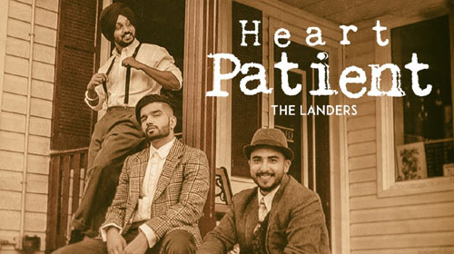 Heart Patient Lyrics by The Landers
