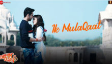 Ik Mulaqaat Lyrics - Dream Girl