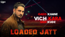 Loaded Jatt Lyrics by Kulwinder Billa