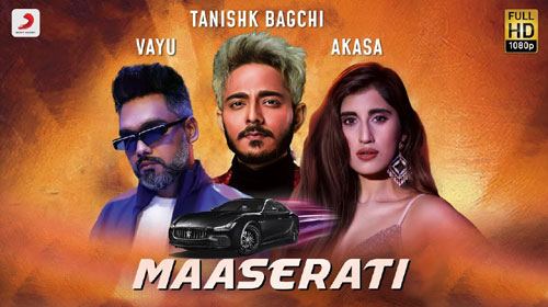 Maserati Lyrics by Tanishk Bagchi