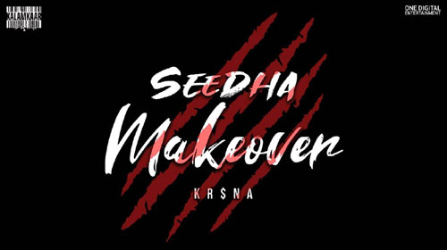 Seedha Makeover Lyrics by Krsna