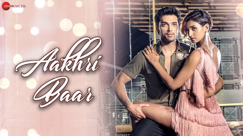 Aakhri Baar Lyrics by Palash Muchhal