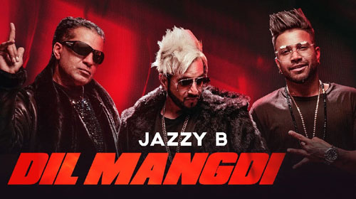 Dil Mangdi Lyrics by Jazzy B