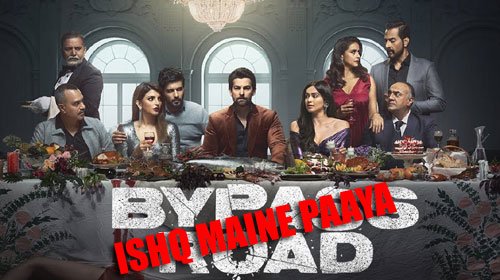 Ishq Maine Paaya Lyrics from Bypass Road