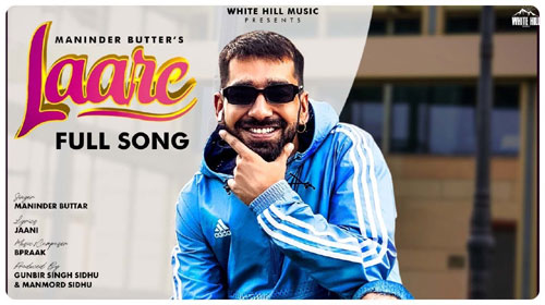 Laare Lyrics by Maninder Buttar