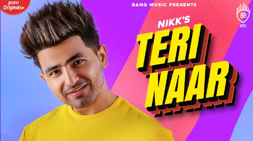 Teri Naar Lyrics by Nikk