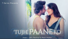 Tujhe Paane Ko Lyrics by Jubin Nautiyal