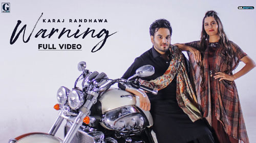 Warning Lyrics by Karaj Randhawa