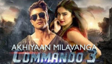 Akhiyaan Milavanga Lyrics from Commando 3