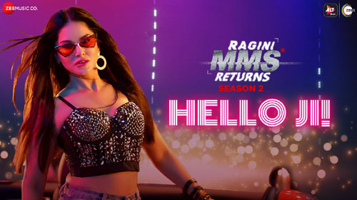 Hello Ji Lyrics ft Sunny Leone