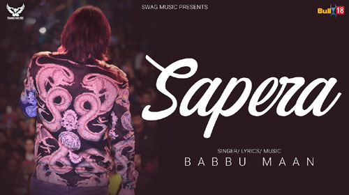 Sapera Lyrics by Babbu Maan
