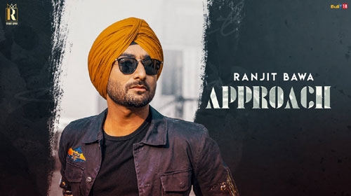 Approach Lyrics by Ranjit Bawa