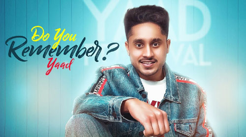 Do You Remember Lyrics by Yaad