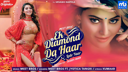 Ek Diamond Da Haar Lede Yaar Lyrics by Meet Bros