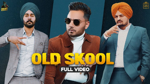 Old Skool Lyrics by Sidhu Moose Wala