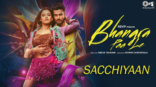 Sacchiyaan Lyrics from Bhangra Paa Le