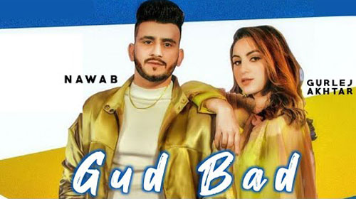 Gud Bad Lyrics by Nawab