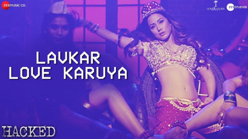Lavkar Love Karuya Lyrics from Hacked
