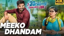 Meeko Dhandam Lyrics from 30 Rojullo Preminchadam Ela