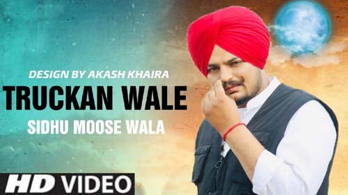 Truckan Wale Lyrics by Sidhu Moose Wala