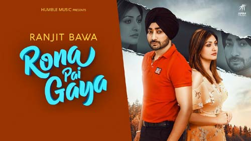 Rona Pai Gaya Lyrics by Ranjit Bawa