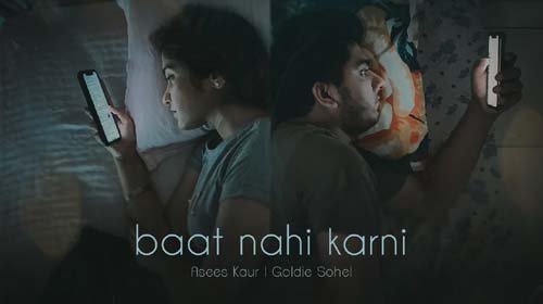 Baat Nahi Karni Lyrics by Asees Kaur