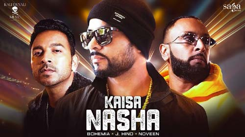 Kaisa Nasha Lyrics by Bohemia