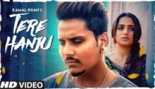 Tere Hanju Lyrics by Kamal Khan