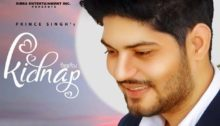 Kidnap Lyrics by Prince Singh