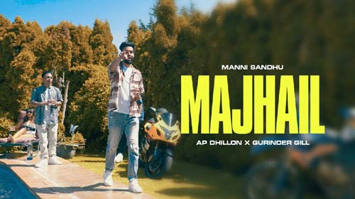Majhail Lyrics by Ap Dhillon and Gurinder Gill