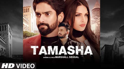 Tamasha Lyrics by Marshall Sehgal