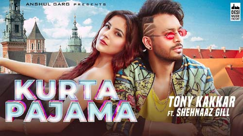 Kurta Pajama Lyrics by Tony Kakkar