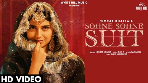 Sohne Sohne Suit Lyrics by Nimrat Khaira