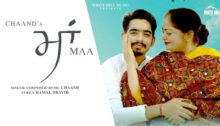 Maa Lyrics by Chaand