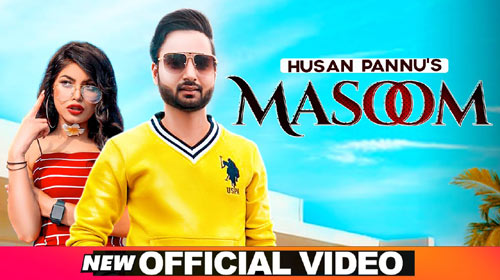 Masoom Lyrics by Husan Pannu