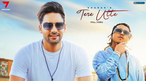 Tere Utte Lyrics by Shabad Manes and Pardhaan