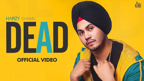Dead Lyrics by Harzy Dhamu