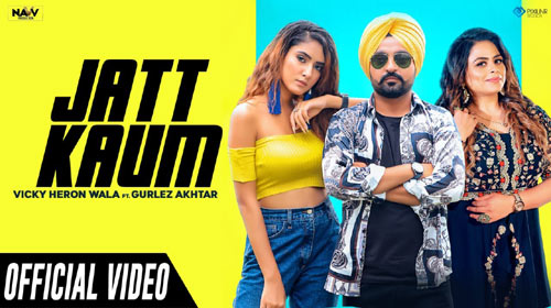 Jatt Kaum Lyrics by Vicky Heron Wala