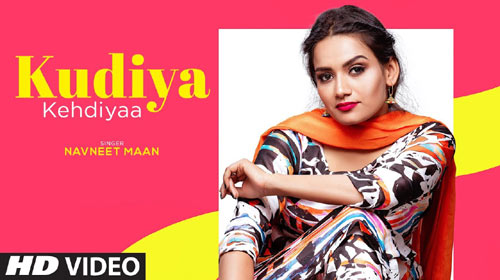 Kudiya Kehdiyaa Lyrics by Navneet Mann