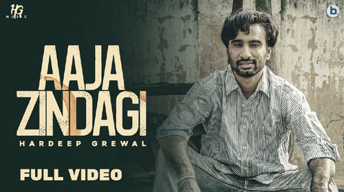 Aaja Zindagi Lyrics by Hardeep Grewal