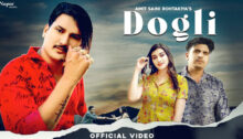 Dogli Lyrics by Amit Saini Rohtakiya
